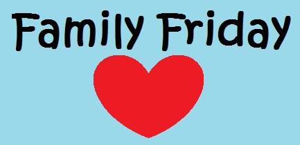 Family Friday